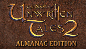 The Book of Unwritten Tales 2 - Almanac Edition